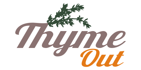 Take Some Thyme Out
